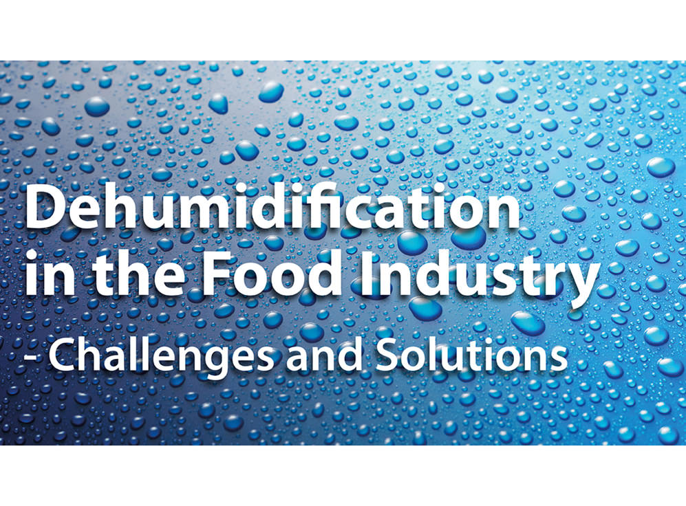 Dehumidification in the food industry