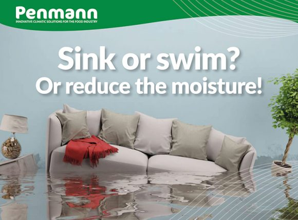 Penmann - Moisture levels too high in your production unit?